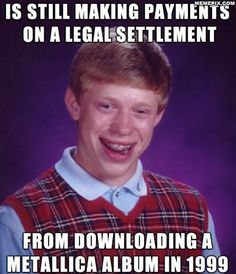 My friend is the ultimate Bad Luck Brian