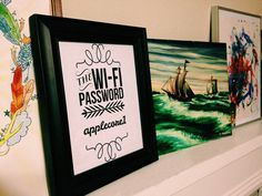 Wifi Password Printable Forget the wifi.. Look at that awesome painting of the ship!