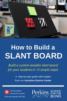 How to Build a Slant Board - Behinderung nee livehack - Technology Multiple Disabilities, Learning Disabilities, Classroom Activities, Learning Activities, Preschool Special Education, Resource Room, Assistive Technology, School Psychology, Folder Games