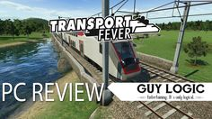 Transport Fever - Logic Review