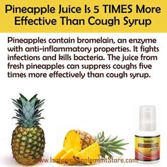 Pineapple juice is 5 TIMES more effective than cough syrup. Did you know that pineapples contain #bromelain, an anti-inflammatory enzyme that fights infections and kills bacteria… Learn more at http://www.isotonicsupplementstore.com/isotonix-bromelain-plus/
