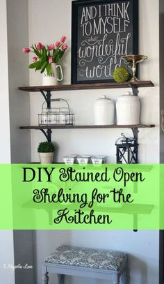 DIY stained open shelving ~ perfect for an 'awkward' wall.