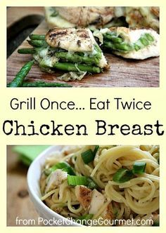 Grill Once Eat Twice: Chicken Breast...Recipes on PocketChangeGourmet.com