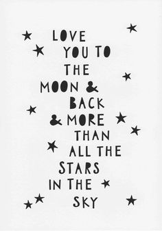 Gender neutral baby gifts Monochrome Nursery Baby Wall Art Print Nursery Decor Love You More Than All The Stars Gender Neutral Baby Gift Love Print Moon And Back Nursery Baby Wall Art, Baby Art, Nursery Wall Art, Nursery Decor, Nursery Design, Nursery Ideas, Wall Decor, Gift Quotes, Baby Quotes