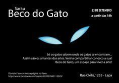 Celebrando poesia, música, teatro, dança e o que mais for possível expressar, o Sarau Beco do Gato ganha sua primeira edição na Rua Clélia, 1235 - Lapa, com entrada Catraca Livre.