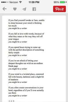 Could I possibly be a writer?? Everything seems right but can never get words down!