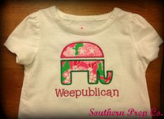I wonder if I'd get in trouble for sending Adaleigh to school with this Weepublican shirt? I want it! >> Girls Republican Shirt or Onesie made with Lilly Pulitzer Fabric. $17.00, via Etsy.