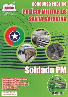 Garanta já a sua apostila para concurso público da Polícia Militar de Santa Catarina, para o cargo de Soldado. São 658 vagas com remuneração de R$ 4.143,87. Para concorrer à vaga o candidato deve possuir Nível Superior.