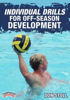 Coaching High School Water Polo: Individual Drills for Off-Season Development