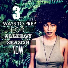 Before allergy season hits, there are several things you can do/take to help ease those impending sniffles. Check this out.  http://blog.curlbox.com/2015/02/05/3-ways-to-prep-for-allergy-season-now/