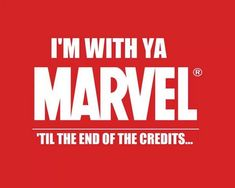 I stay until the ushers tell me to leave!! Just in case!! Can't trust Marvel!!