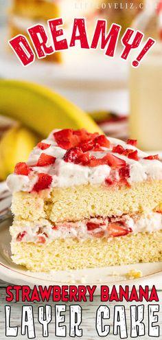 Easy Strawberry Banana Layer Cake Recipe - Life Love Liz Banana Layer Cake Recipe, Layer Cake Recipes, Cheesecake Recipes, Whipped Cream Icing, Cream Frosting, Party Desserts, Dessert Recipes, Dessert Ideas, Coconut Poke Cakes