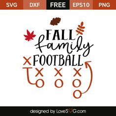 *** FREE SVG CUT FILE for Cricut, Silhouette and more *** Fall Family Football