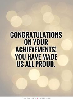 Congratulations You Did It Quotes
