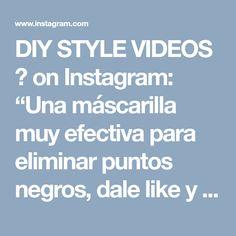 """DIY STYLE VIDEOS 👑 on Instagram: """"Una máscarilla muy efectiva para eliminar puntos negros, dale like y hazla 💁💆🙋😀👏👇💙 Para eliminar los puntos negros les conseguí esta…"""" • Instagram"""