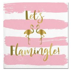 Pink and gold Lets Flamingle paper party napkins