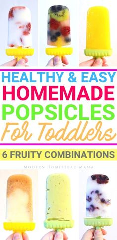 Healthy Homemade Popsicles For Toddlers (6 Fruity Combinations)   Modern Homestead Mama #homemade #healthysnacksforkids #toddler #toddlersnacks #popsicles