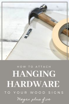 How to attach hanging hardware to wood signs. Easily add a sawtooth hanger to your handpainted signs. Easy Craft Projects, Wood Projects, Project Ideas, Craft Ideas, Diy Crafts, Used Power Tools, Scotch Tape, Camping Style, Wreath Tutorial