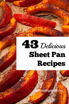 Love a good home-cooked meal, but not a pile of dishes to do afterwards? 43 Sheet Pan Recipes for meat, veggies, and more offer big flavor, fewer pans.