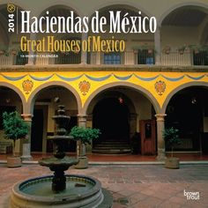 Haciendas de Mexico/Great Houses of Mexico -  #Mexico