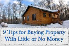 9 Tips for Buying Property With Little or No Money investing tips investing ideas investing advice Luge, Home Buying Tips, Thing 1, Florida, Construction, How To Buy Land, Real Estate Tips, Home Ownership, Real Estate Investing