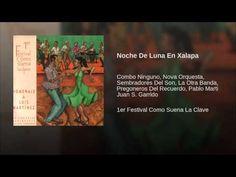 """""""Noche de Luna En Xalapa""""  - COMBO NINGUNO"""