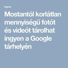 Mostantól korlátlan mennyiségű fotót és videót tárolhat ingyen a Google tárhelyén Google, Food And Drink, Internet, Calculator, Computers, Instagram