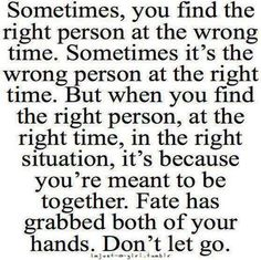 Right person...wrong time