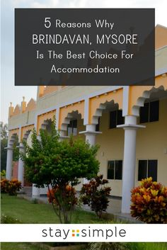 5 REASONS WHY STAY SIMPLE BRINDAVAN RESORT IN MYSORE IS THE BEST CHOICE FOR ACCOMMODATION | Stay Simple Resorts Blog  #travel #vacation #holiday #india #mysore #brindavan #fun #staysimpleresorts #ricefields #fun Travel Destinations In India, Mysore, Travel And Leisure, Goa, Resorts, Fields, Traveling By Yourself, Good Things, Vacation