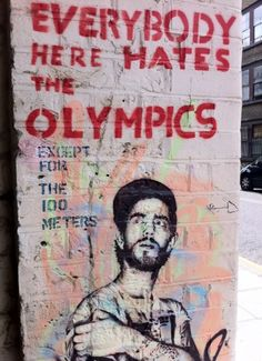 Hackney Wick street art - this was too funny not to pin! Surely when the Olympics starts we'll be celebrating...for 16 days at least.