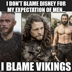 Vikings. Can't blame a girl.