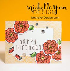 Petal Pushers - Video: Birthday Flowers with The Alley Way Stamps — Michelle Yuen Design