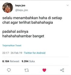 Quotes Lucu, Quotes Galau, Jokes Quotes, Funny Tweets Twitter, Twitter Quotes, Tweet Quotes, Reminder Quotes, Work Quotes, Life Quotes