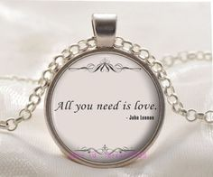Silver Glass Pendant All You Need is Love John by Chasingdreams97