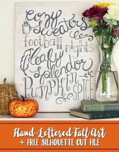 Make Easy Hand-Lettered Fall Wall Art with the Free Silhouette Cut File in Post! pitterandglink.com
