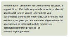 Over Kolibri Labels: http://www.kolibrilabels.nl/over-kolibri-producent-van-labels-etiketten-stickers.html #labels #etiketten