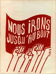 Historical poster 1968, We will go all the way