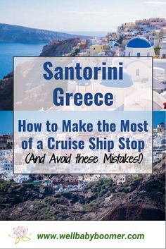 If your cruise ship itinerary includes Santorini Greece, count yourself lucky! It's an amazing port of call that you'll remember forever. Read on the learn how to make the most of the Santorini port of call. Cruise Excursions, Cruise Destinations, Shore Excursions, Cruise Europe, Cruise Travel, Cruise Vacation, Dream Vacations, Vacation Ideas, Med Cruises
