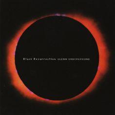 Glenn Underground - Black Resurrection