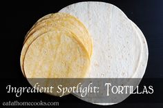 Tortilla recipes  Recipes with tortillas, beef, chicken, and pork