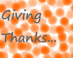 Giving Thanks...