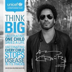 Lenny Kravitz partnered with UNICEF to bring about an end to preventable child deaths. Lenny Kravitz, Charitable Giving, Think Big, Beautiful One, Human Rights, Believe, Medical, World, Children