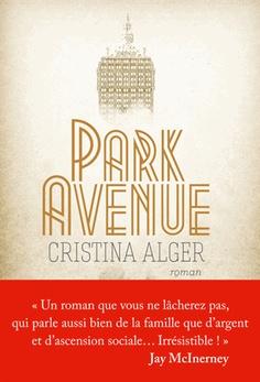 Le Bouquinovore: Park Avenue, Cristina Alger