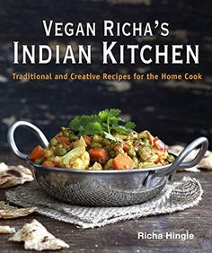 Vegan Richa's Indian Kitchen: Traditional and Creative Recipes for the Home Cook by Richa Hingle Enjoy Indian cooking, try some new spices, add more protein to your meals. Explore Indian flavors that are easy to make in your own kitchen. And once you taste Richa's mouth-watering desserts they will likely become your new favorites Richa http://www.pinterest.com/veganricha is member of Vegan Community Board http://www.pinterest.com/heidrunkarin/vegan-community