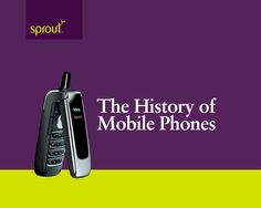 The History of Mobile Phones - Find out where it all began! #mobile #sprout #freedomtogrow #history #phone #device #technology #motorola #electronics #bne