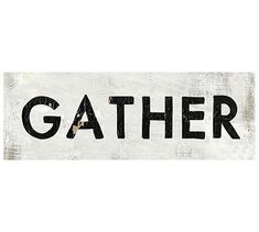 The fall holidays are all about coming together. With its simple statement, Gather is a reminder of the love of family and friends. Home Panel, Barn Wood Signs, Wall Candle Holders, Sign Display, Room Planner, Mirror Art, Typography Quotes, New Shop, Interior Design Services