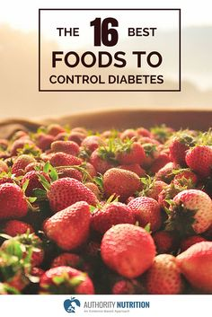 The foods you eat can have a big impact on diabetes and blood sugar control. Here are 16 foods that help control diabetes: https://authoritynutrition.com/16-best-foods-for-diabetics/