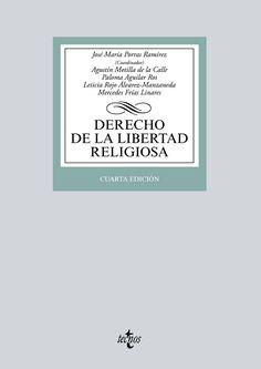 Derecho de la libertad religiosa.    4ª ed. Tecnos, 2016
