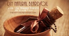 DIY Natural Beard Oil for the Hairy Hippy in Your Life - thehippyhomemaker.com