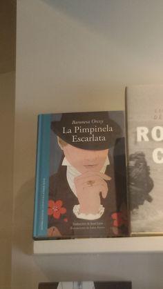 """""""La Pimpinela Escarlata"""" de la Baronesa Orzy. Random House."""